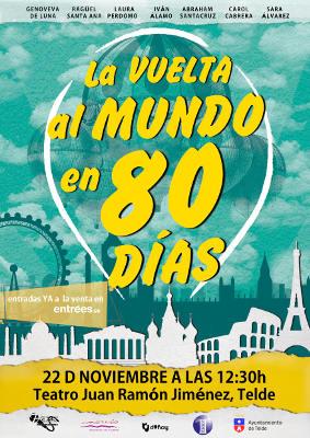 La Vuelta al Mundo en 80 Días llega al Teatro Municipal de Telde