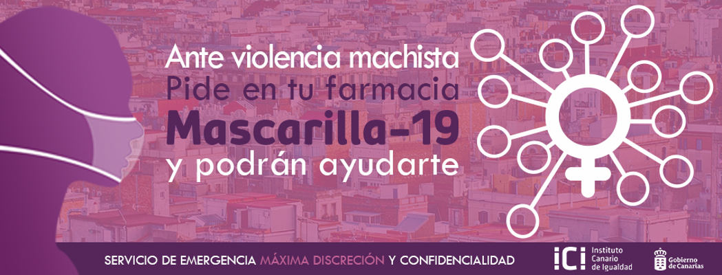 Campaña sobre Mascarilla-19 para llegar a más mujeres víctimas