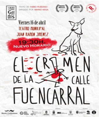 El crimen de Fuencarral, este viernes en el Teatro Juan Ramón Jiménez