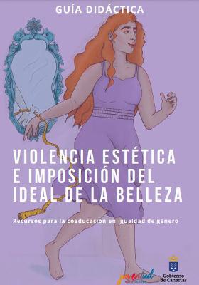 Guía didáctica para prevenir la violencia estética entre el alumnado