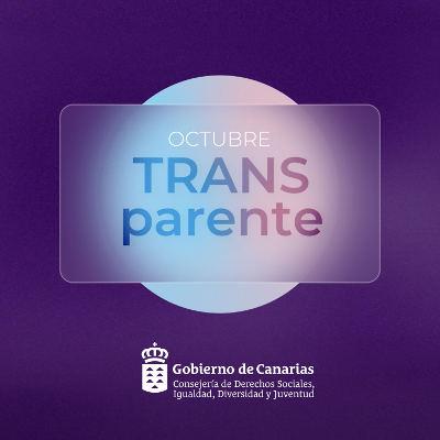 Octubre TRANSparente campaña dirigida a visibilizar a las personas trans